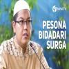 Ceramah Agama: Pesona Bidadari Surga - Ustadz Dr. Firanda Andirja, M.A