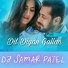 Dil Diyan Gallan Atif Aslam TIGAR ZINDA HAI  2018 Remix DJ SAMAR PATEL