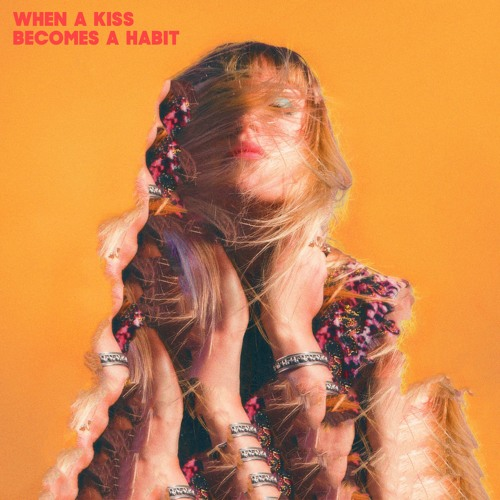 Thea & The Wild - When A Kiss Becomes A Habit