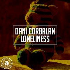 Dani Corbalan - Loneliness (Radio Edit)