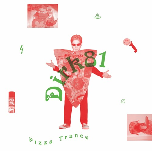 :: DIRK 81 - Pizza Trance EP :: TARTELET RECORDS 2018 ::