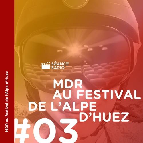 MDR au festival de l'Alpe d'Huez (3/4)
