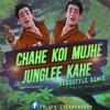 Chahe Koi Mujhe Junglee Kahe Hardstyle Remix