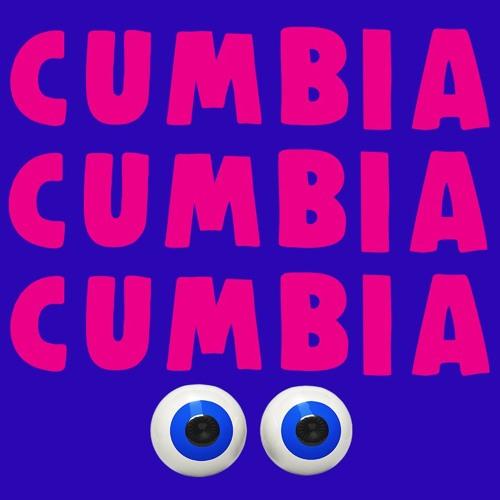CUMBIA CUMBIA CUMBIA 👀
