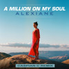 Download Alexiane - A Million on My Soul (From