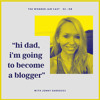 "S2:08 - ""Hi Dad, I'm Going to Become a Blogger"" with Jenny Sansouci"