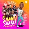 Shaku Shaku Issa Goal Street/Dance Mix - DJ SAUCE