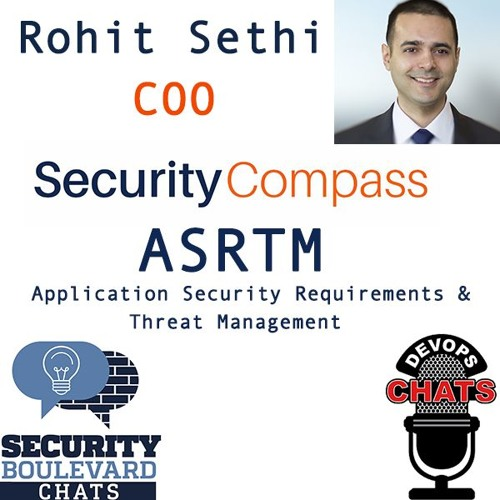 ASRTM with Rohit Sethi, Security Compass