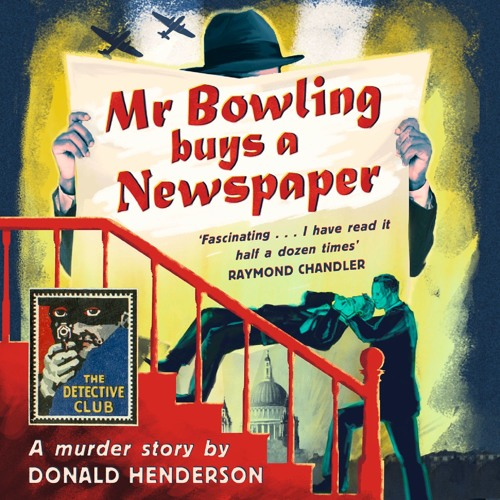 Mr Bowling Buys A Newspaper, By Donald Henderson, Read by Tim Frances