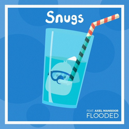 "Snugs Releases New Single ""Flooded"" Ft. Axel Mansoor"