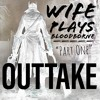 Outtake: Wife Plays Bloodborne - Part One