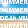 Summer Deja Vu (Radio Version)