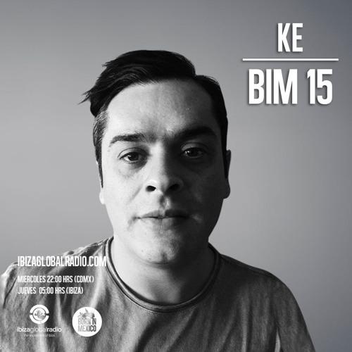 BIM15 By KE Ibiza Global Radio