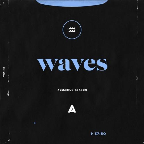 waves (aquarius season)