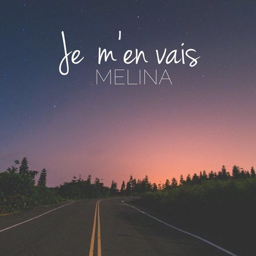melina je men vais