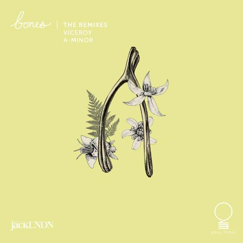 jackLNDN - Bones (Viceroy Remix)