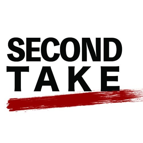 Second Take: Ep. #5 (1/19/18)