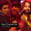 Paar Chanaa De - Coke Studio 9