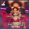 DJ ENVY - CHHOTE CHHOTE PEG REMIX
