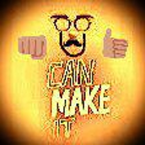 U  CAN  MAKE  iT!!!