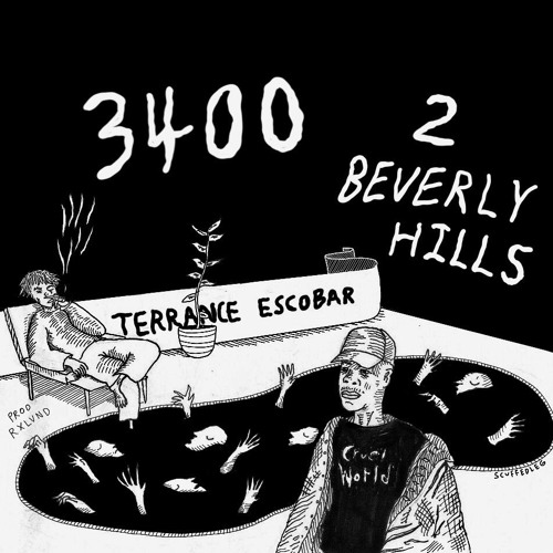 TERRANCE ESCOBAR - *3400 2 BEVERLY HILLS* (prod. RXLVND)
