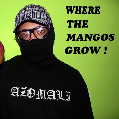 WHERE THE MANGOS GROW