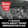 1.18 Truth About Trump Immigration Agenda + YouTube Partner Program (YPP) + more!
