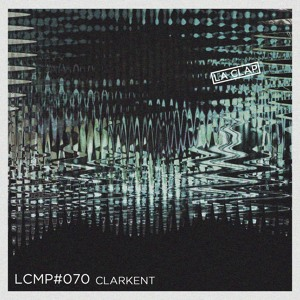 Podcast n°70 ClarKent (Arupa / Melotherapy / Kina)