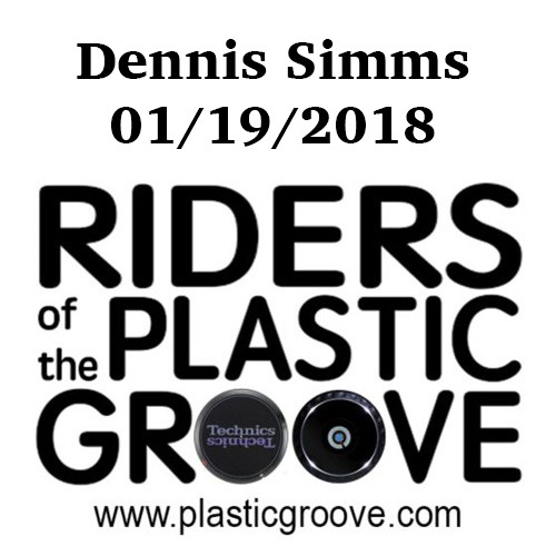 Riders of the Plastic Groove - Dennis Simms 01/19/2018