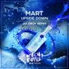 Mart - Upside Down (Juloboy Radio Edit)#12 Beatport Top100 Funky/Groovy House
