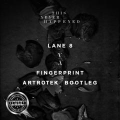 Lane 8 - Fingerprint (ARTROTEK Bootleg) I Free Download