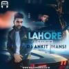 Dj Ankit Jhansi - Lahore (Remix)