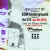 Analog Trip @ EDM Underground Sessions Vol033 Protonradio 9 - 1-2018| Free Download goo.gl/Qsyiyf