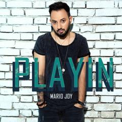 Mario Joy - Playin (original Extended )
