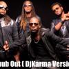 T.O.K Shuub Out ( DjKarma Version 2018 )