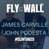 #Clinton25- James Carville and John Podesta