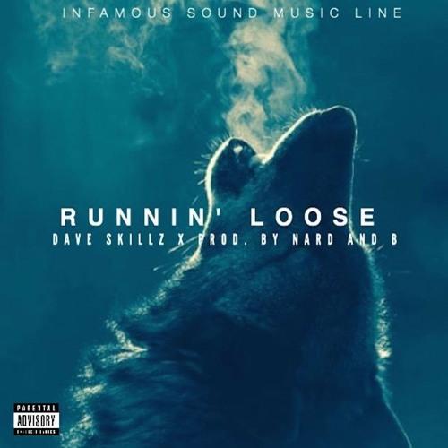 Runnin Loose (Juicin) [Prod. By Nard & B]