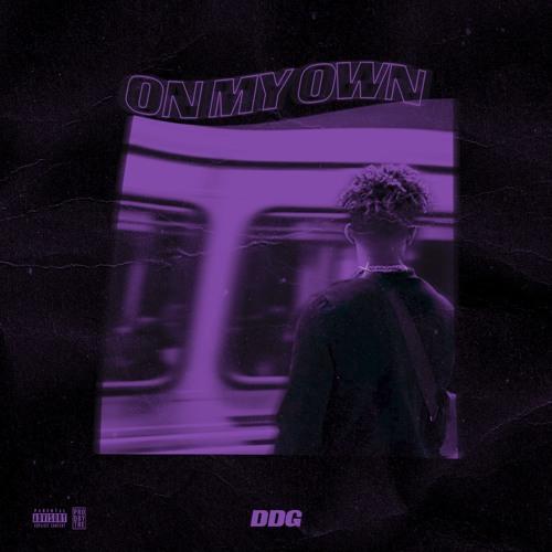 DDG - On My Own