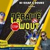 DOUKS Feat. DJ SIXAF - Debawé La Wout 2018