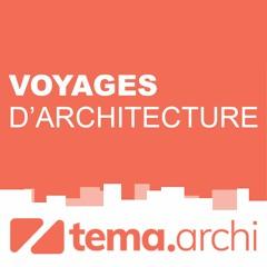 Voyages d'architecture - Leçon inaugurale : Qu'est-ce que l'architecture ?