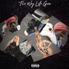 Lil Uzi Vert The Way Life Goesfeat Nicki Minaj And Oh Wonder Remix Mp3