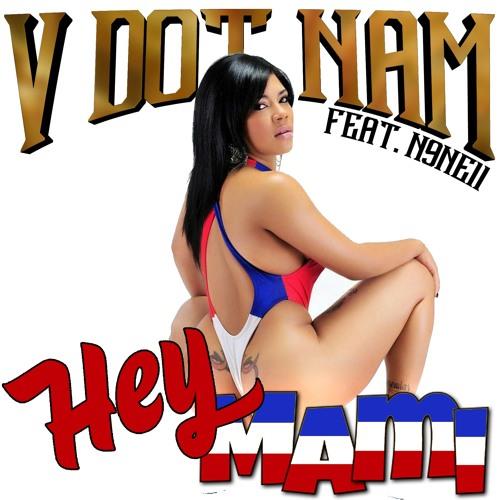 Hey Mami (Clean) feat. N9ne11