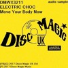 DMWX3211 ELECTRIC CHOC - Move Your Body Now - 2017 Remaster