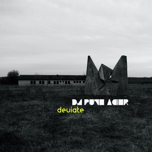 Deviate /ϟ/ DJ Pute-Acier /ϟ/ 2018