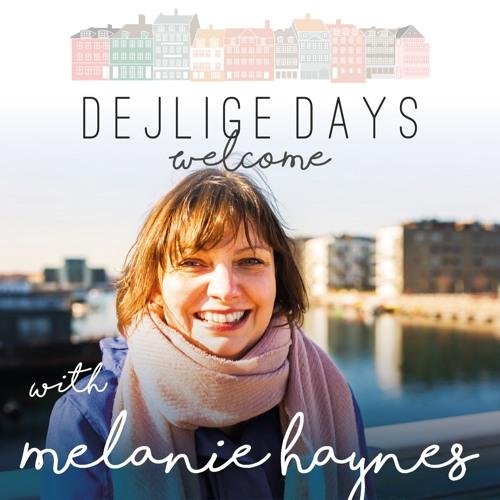 Dejlige Days Podcast Ep02 Melanie Fieseler