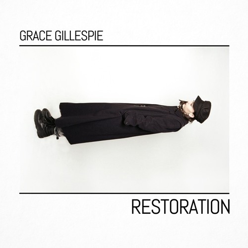 GRACE GILLESPIE - Restoration (Single)