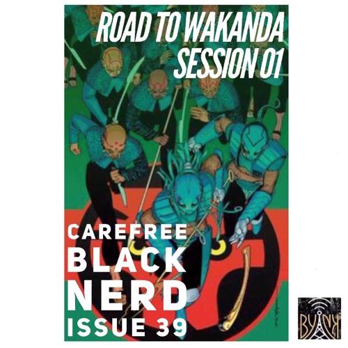 CBN Season 4   Issue 39   Dora Milaje