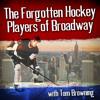 The Forgotten Hockey Players of Broadway Podcsat- Rick Middleton-Episode #6
