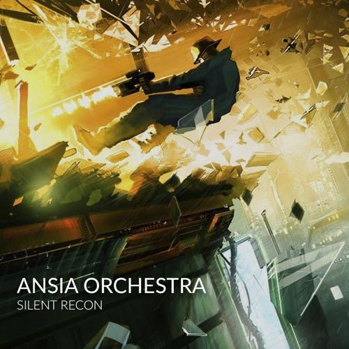 Ansia Orchestra - Silent Recon