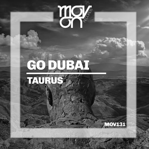 Go Dubai - Taurus (Original Mix)